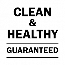 Clean and healthy guarantee